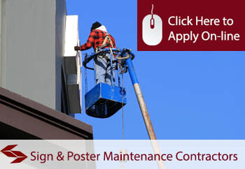 Sign And Poster Maintenance Contractors Liability Insurance