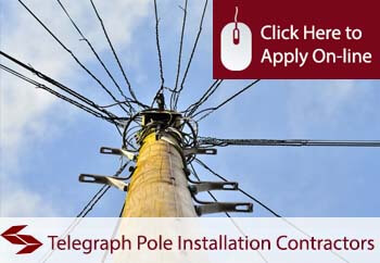 Telegraph Pole Installation Contractors Employers Liability Insurance