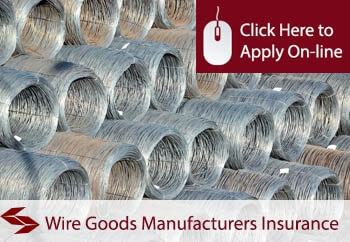 wire and wire goods manufacturers insurance