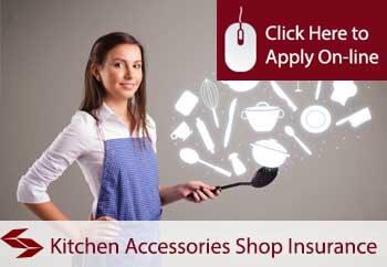 Kitchen Accessories Shop Insurance