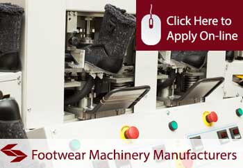 footwear machinery manufacturers liability insurance